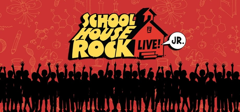Mainstage Jr. Production: Schoolhouse Rock Live! JR.